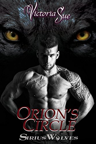 Orion's Circle (Sirius Wolves Book 1)